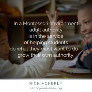 Authority that Increases the Authority of Others -Rick Ackerly www.GeniusinChildren.org