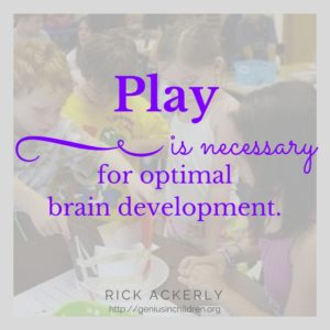 Play is necessary for optimal brain development.